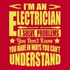 I'm an electrician. I solve your problems - Men's Premium T-Shirt
