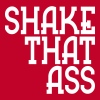 shake that ass - Camiseta premium hombre