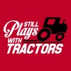 Still plays with tractors - Men's Premium T-Shirt