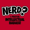 Nerd? I prefer: intellectual badass - Mannen Premium T-shirt