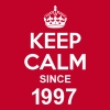 Keep Calm Since 1997 - T-shirt Premium Homme