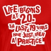 Life begins at 20!  - Men's Premium T-Shirt