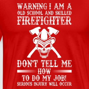 Gift For firefighter - Men's Premium T-Shirt