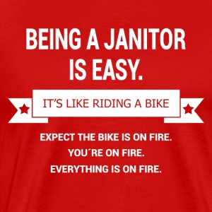 BEING A JANITOR - Men's Premium T-Shirt