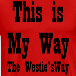 This is My Way - Men's Premium T-Shirt