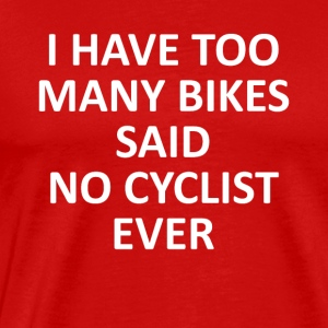 TOO MANY BIKES - Männer Premium T-Shirt