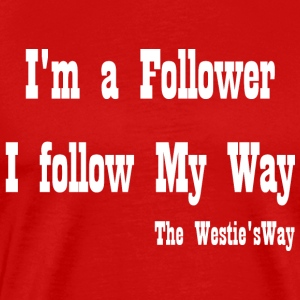 I follow My Way White - Men's Premium T-Shirt