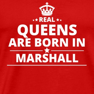 LOVE GESCHENK queens born in MARSHALL ISLANDS - Männer Premium T-Shirt