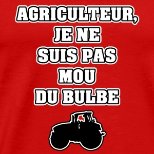 FARMER I AM NOT MOU DU BULBE - Men's Premium T-Shirt