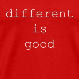 different is good / be different