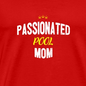 Apenada - passionated POOL MOM - Camiseta premium hombre