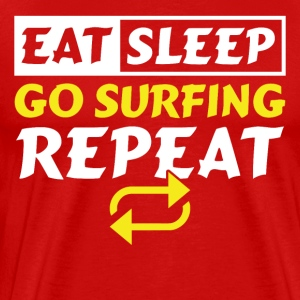 Eat Sleep gå surfing GJENTA - Premium T-skjorte for menn