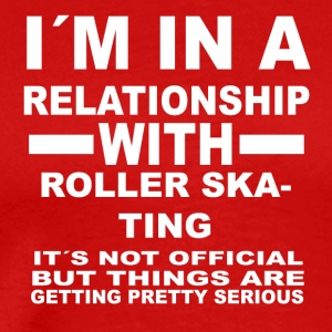 Relationship with ROLLER SKATING - Men's Premium T-Shirt