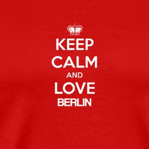 Keep Calm og elsker BERLIN - Premium T-skjorte for menn