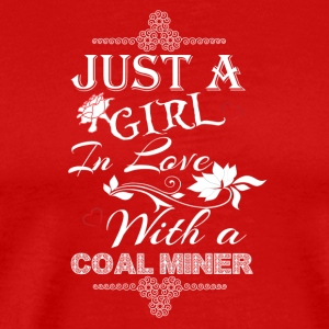 girl-love-miner-mountain-mining-working-worker-job - Men's Premium T-Shirt