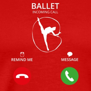 Call Mobile Anruf ballet balletto ballet school - Männer Premium T-Shirt