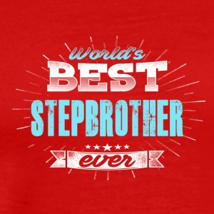 Worgest stepbrother - Men's Premium T-Shirt