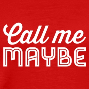 Call Me Maybe vit - Premium-T-shirt herr
