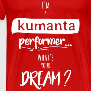Kumanta PERFORMER - What's your DREAM? 1 (White) - Maglietta Premium da uomo
