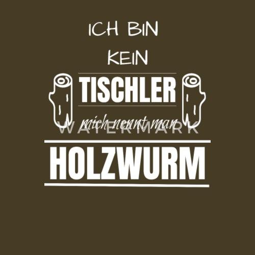 tischler sprüche Tischler Beruf Spruch Geburtstag Geschenk Männer Premium T Shirt  tischler sprüche