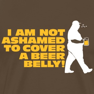 I Am Not Ashamed To Cover A Beer Belly! - Men's Premium T-Shirt