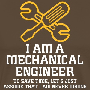 I'm An Engineer. To Save Time, I'm Never Wrong. - Men's Premium T-Shirt