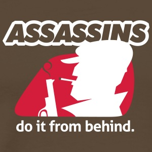 Assassin Do It From Behind, Don't Joke Around. - Men's Premium T-Shirt