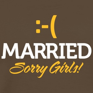 Married. Sorry Girls! - Men's Premium T-Shirt