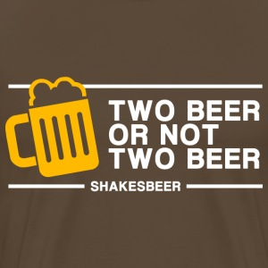 Two Beer Or Not Two Beer (in white)
