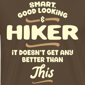 Intelligent, handsome and hiker ... - Men's Premium T-Shirt