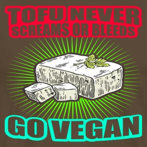 Tofu Never Screams Or Bleeds GO VEGAN - Männer Premium T-Shirt