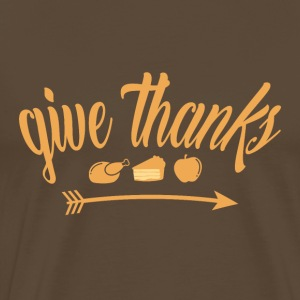 Give Thanks Thanksgiving Thanksgiving Holiday - Men's Premium T-Shirt