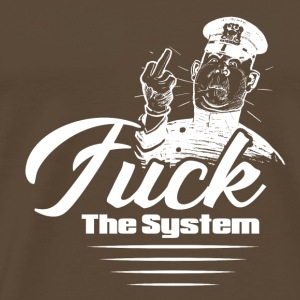 FUCK THE blanc SYSTEM - T-shirt Premium Homme