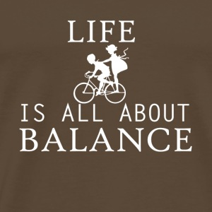 life all about balance bike bycicle chain - Men's Premium T-Shirt
