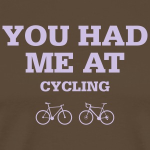 Xou had me at cycling - Männer Premium T-Shirt