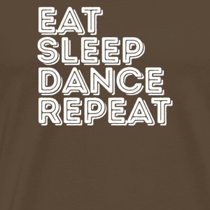 Eat Sleep Dance Repeat - Amantes de la música - Camiseta premium hombre