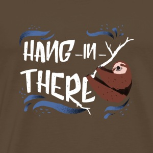 Hang in There Faultier - Männer Premium T-Shirt