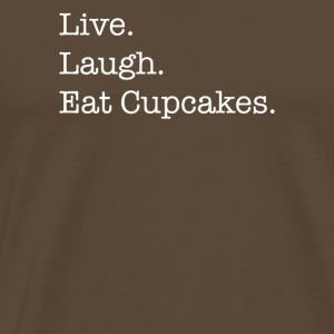 Live Laugh Cupcakes - Men's Premium T-Shirt