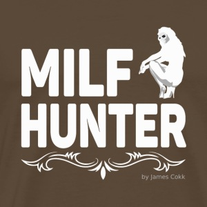 Milfhunter - Milf-Hunter - Party, Fun, Geschenke - Männer Premium T-Shirt