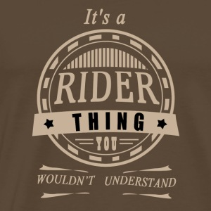 It's a rider thing - Men's Premium T-Shirt