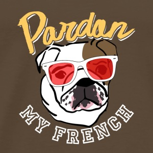 Excuse my French cool sayings - Men's Premium T-Shirt