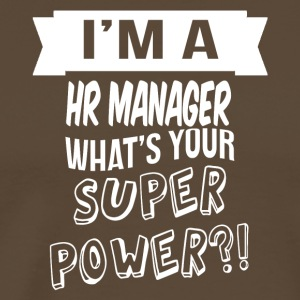 im a HR Manager whats your superpower - Männer Premium T-Shirt