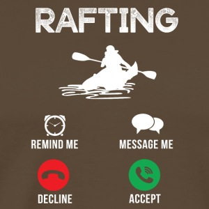 rafting Gets - T-shirt Premium Homme