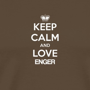 Keep Calm and love ENGER - Männer Premium T-Shirt