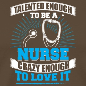 TALENTED nurse - Men's Premium T-Shirt