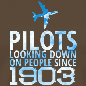 Pilot: Pilots Looking Down On People Since 1903. - Men's Premium T-Shirt