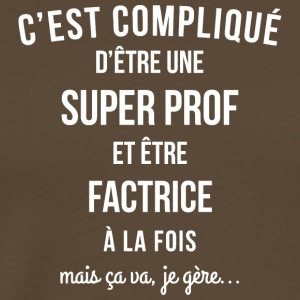 Professeur Super Prof Factrice - T-shirt Premium Homme