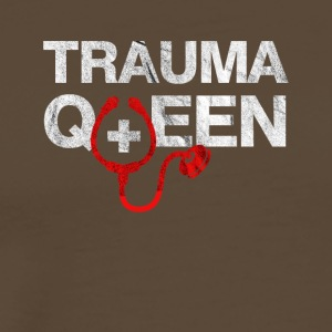 Trauma Queen-citations cool ... - T-shirt Premium Homme