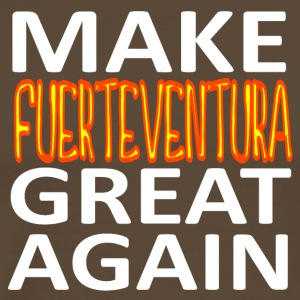 MAKE FUERTEVENTURA GREAT AGAIN - Männer Premium T-Shirt
