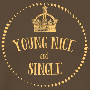 Young Nice and SINGLE - Men's Premium T-Shirt